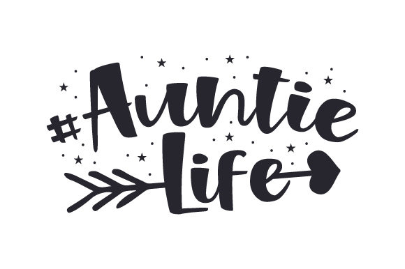 Download Free Auntie Life Svg Cut File By Creative Fabrica Crafts Creative for Cricut Explore, Silhouette and other cutting machines.