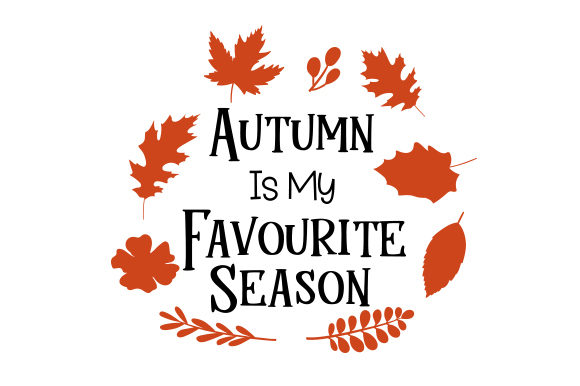 Download Free Autumn Is My Favourite Season Svg Cut File By Creative Fabrica for Cricut Explore, Silhouette and other cutting machines.