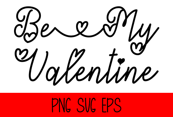 Be My Valentine Graphic