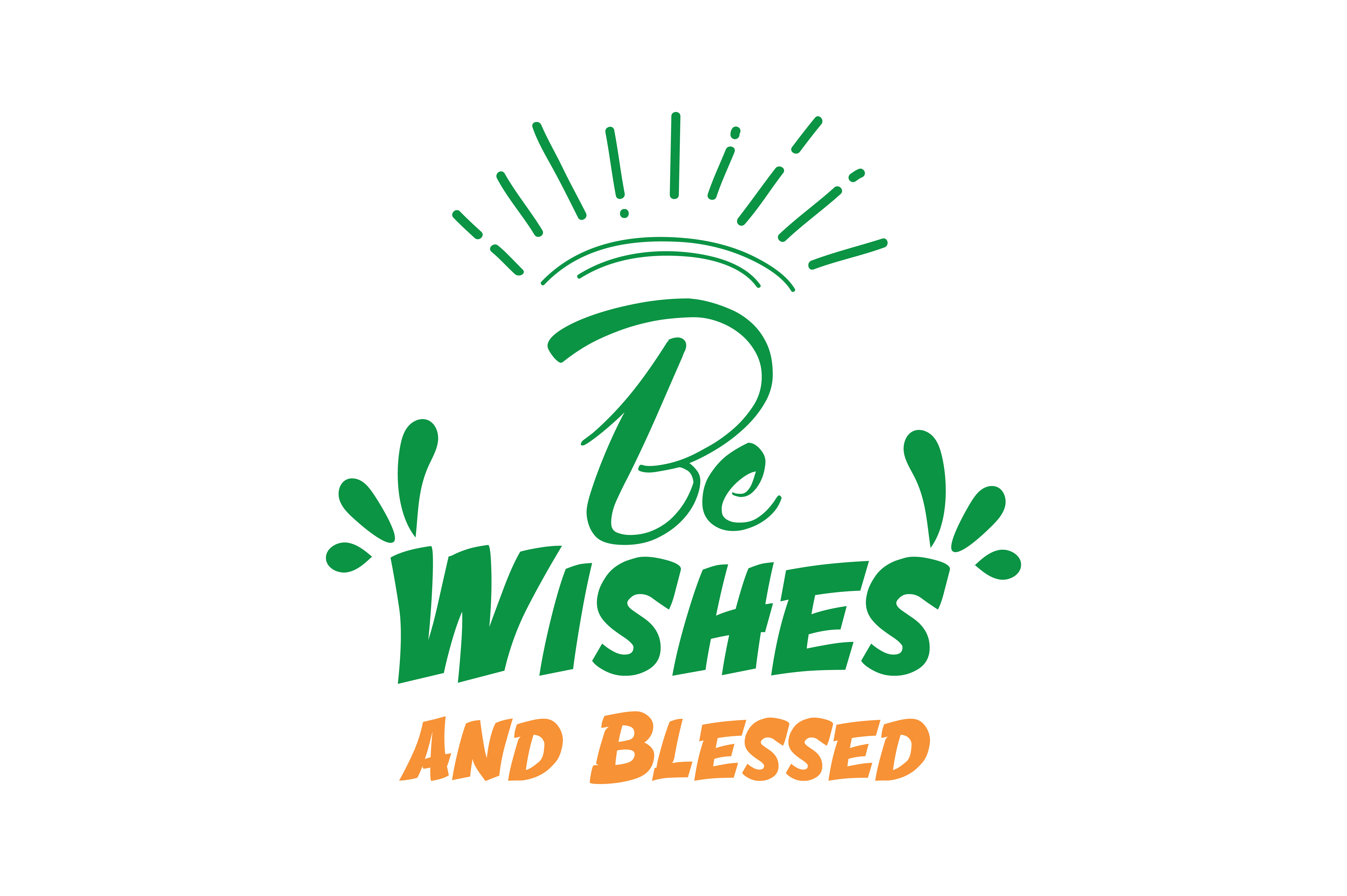 Download Free Be Wishes And Blessed Quote Svg Cut Graphic By Thelucky for Cricut Explore, Silhouette and other cutting machines.