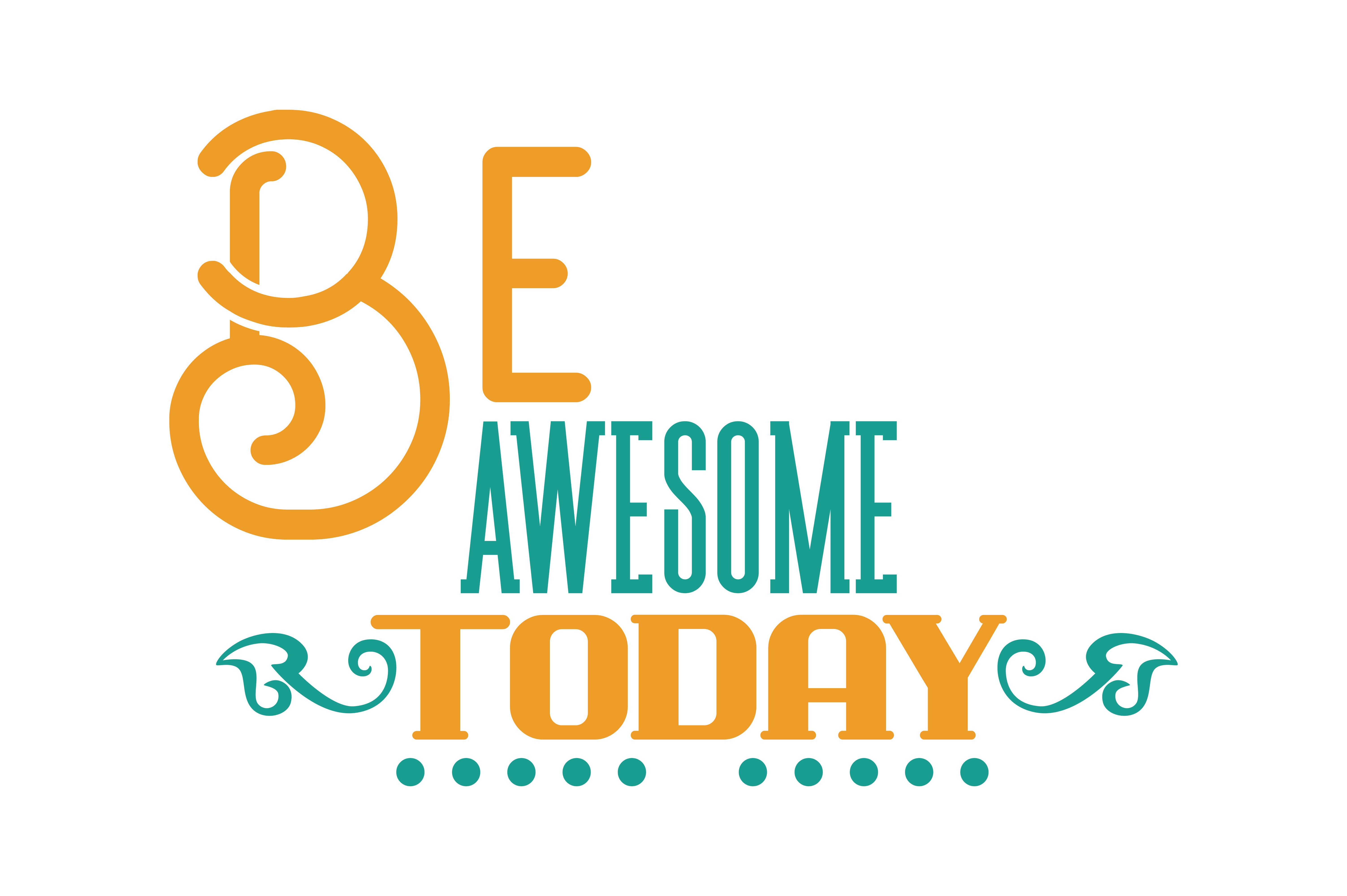 Download Free Be Awesome Today Quote Svg Cut Graphic By Thelucky Creative for Cricut Explore, Silhouette and other cutting machines.