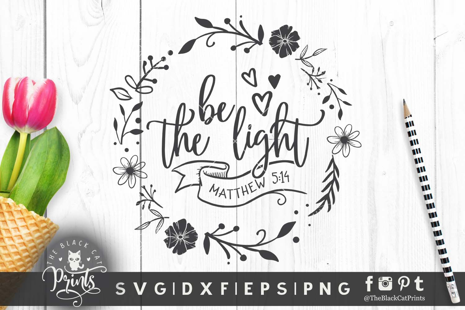 Be The Light Matthew 5 14 Svg Graphic By Theblackcatprints