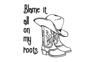 Blame It All on My Roots Cowgirl Craft Cut File By Creative Fabrica Crafts