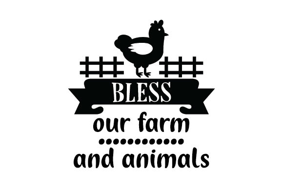 Bless Our Farm and Animals Craft Design By Creative Fabrica Crafts