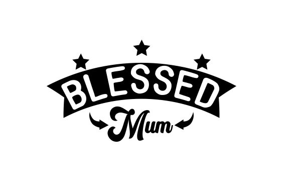 Download Free Blessed Mum Svg Cut File By Creative Fabrica Crafts Creative for Cricut Explore, Silhouette and other cutting machines.