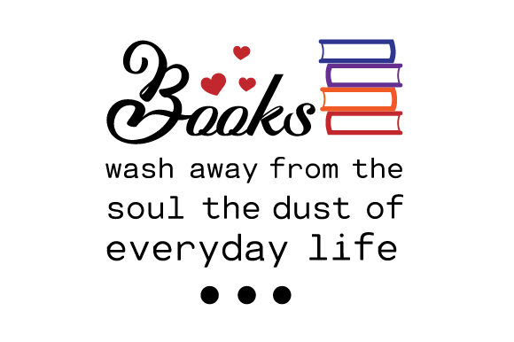Books Wash Away from the Soul the Dust of Everyday Life Hobbies Craft Cut File By Creative Fabrica Crafts - Image 1