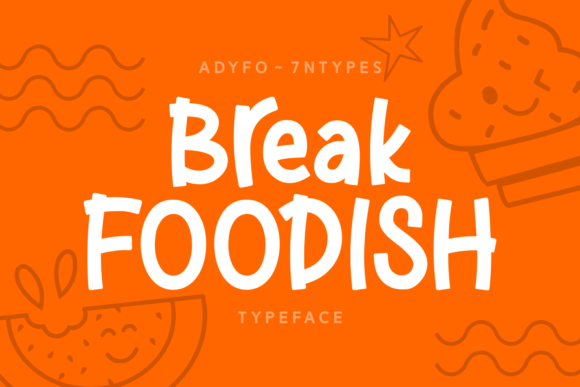 Print on Demand: Break Foodish Script & Handwritten Font By Adyfo (7NTypes)