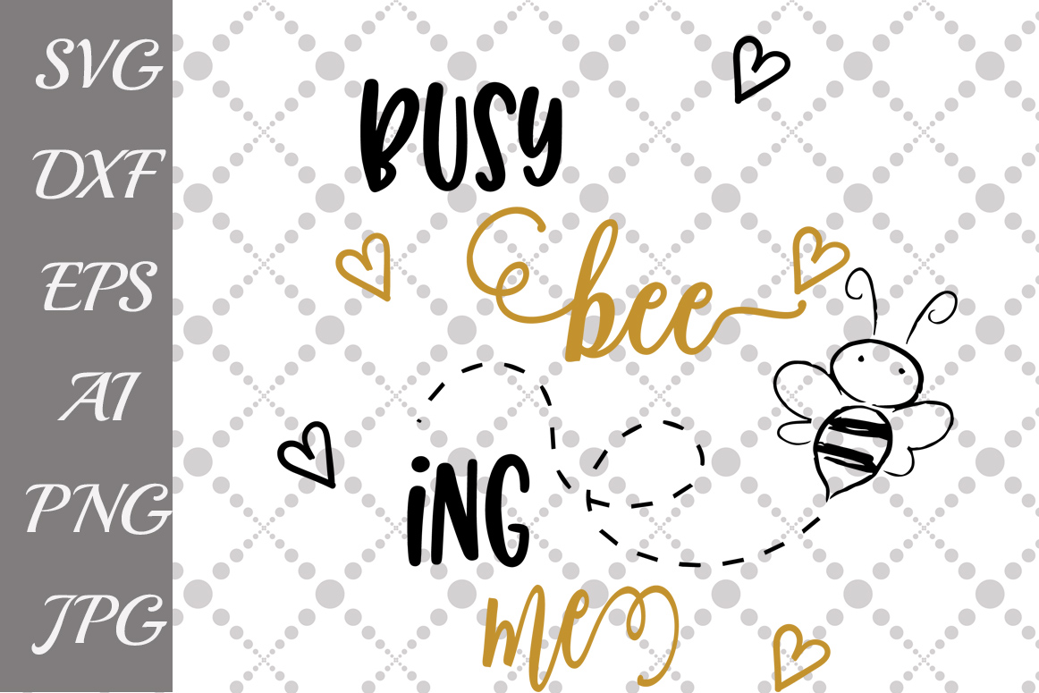 Busy Being Me Svg Graphic By Prettydesignstudio Creative Fabrica