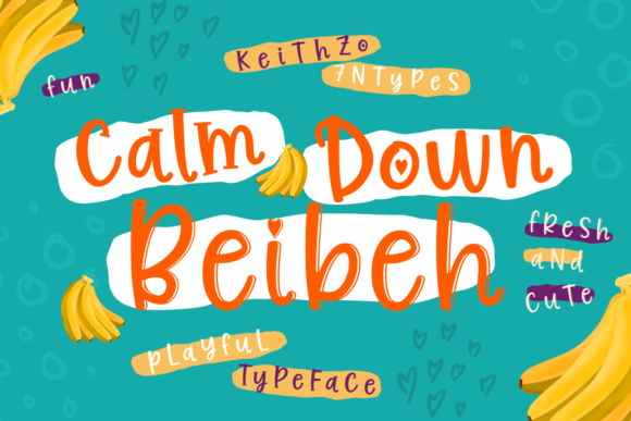 Print on Demand: Calm Down Beibeh Script & Handwritten Font By Keithzo (7NTypes)