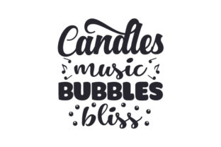 Candles, Music, Bubbles, Bliss Bathroom Craft Cut File By Creative Fabrica Crafts