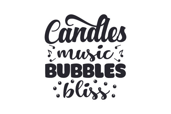 Download Free Candles Music Bubbles Bliss Svg Cut File By Creative Fabrica for Cricut Explore, Silhouette and other cutting machines.