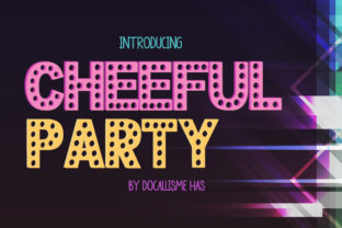 Cheerful Party Font By Docallisme