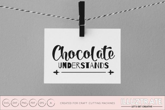 Print on Demand: Chocolate Understands SVG Graphic Crafts By illuztrate - Image 1
