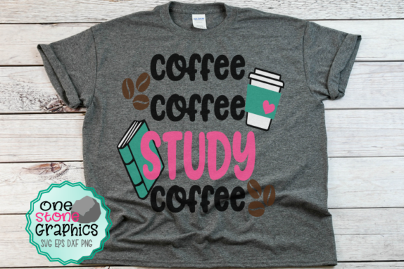 Coffee Coffee Study Coffee Graphic Crafts By OneStoneGraphics