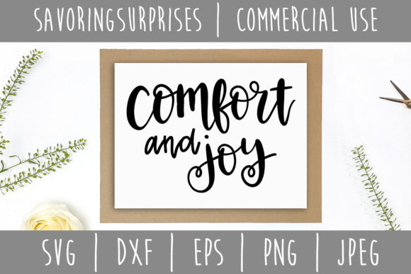 Download Free Comfort And Joy Svg Graphic By Savoringsurprises Creative Fabrica for Cricut Explore, Silhouette and other cutting machines.