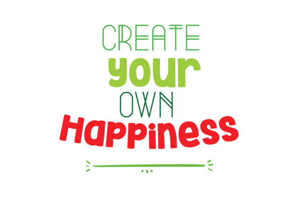 Download Free Create Your Own Happiness Quote Svg Cut Graphic By Thelucky for Cricut Explore, Silhouette and other cutting machines.