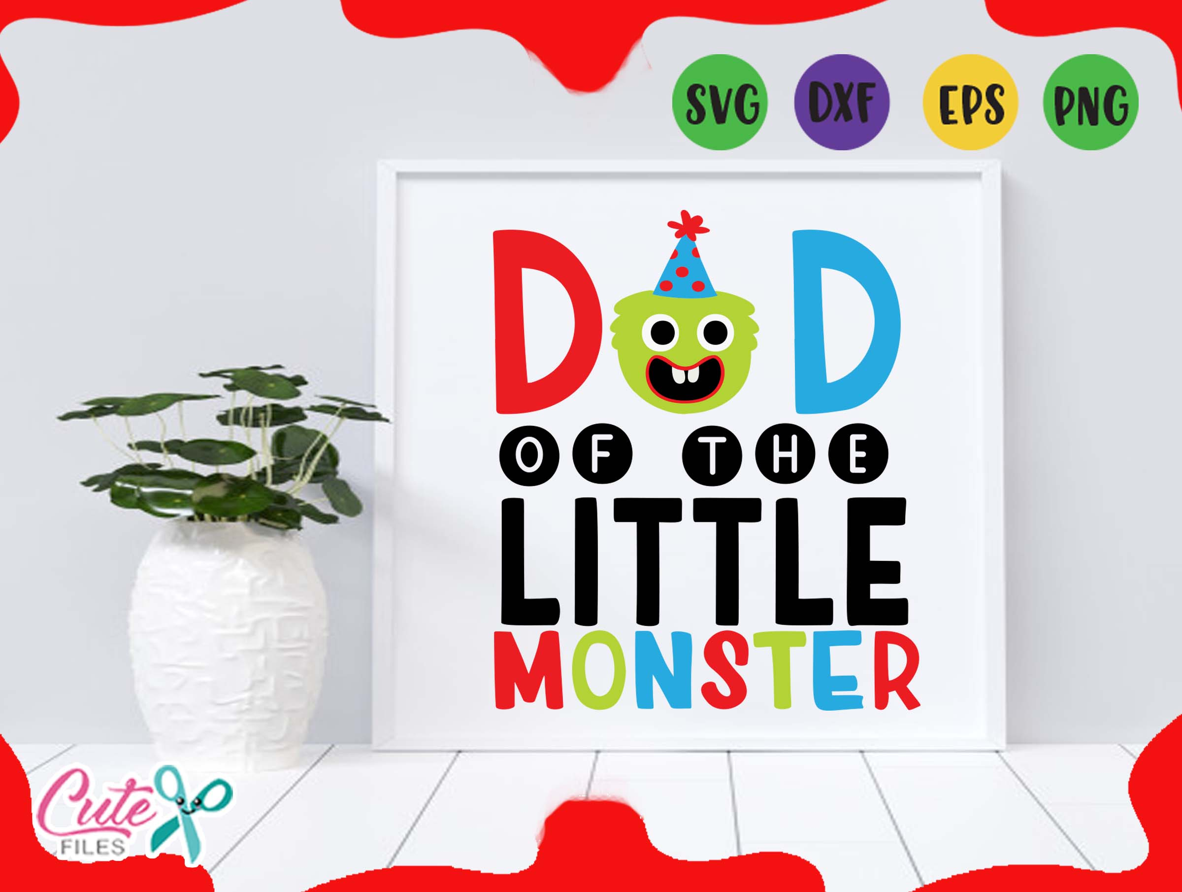 Download Free Dad Of The Birthday Monster Svg Graphic By Cute Files Creative Fabrica for Cricut Explore, Silhouette and other cutting machines.