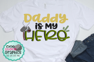 Download Free Daddy Is My Hero Svg Graphic By Onestonegraphics Creative Fabrica for Cricut Explore, Silhouette and other cutting machines.