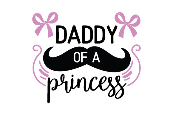 Download Free Daddy Of A Princess Svg Cut File By Creative Fabrica Crafts for Cricut Explore, Silhouette and other cutting machines.