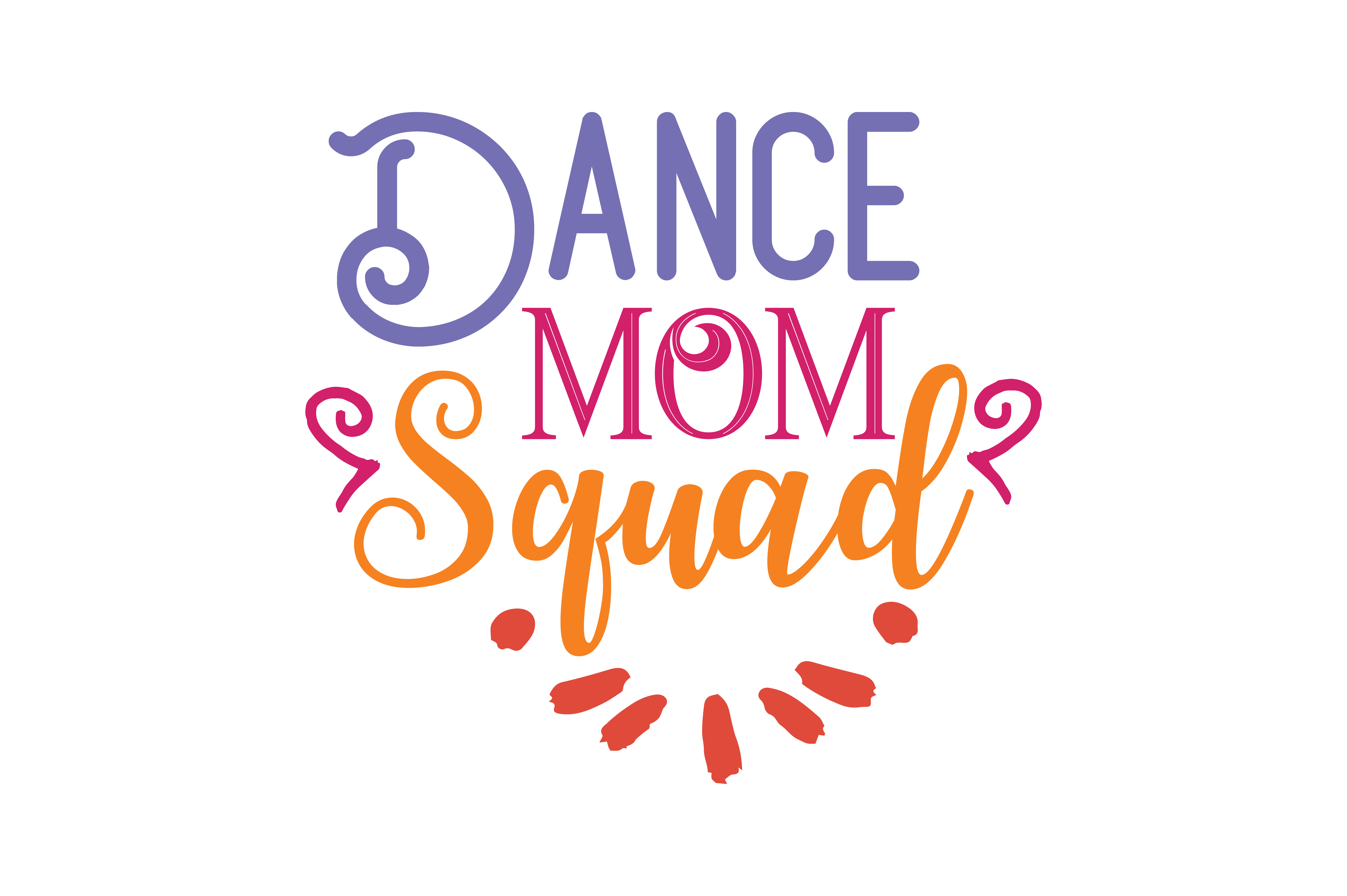 Download Free Dance Mom Squad Quote Svg Cut Grafico Por Thelucky Creative for Cricut Explore, Silhouette and other cutting machines.