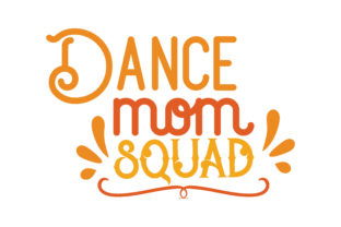 Download Free Dance Mom Squad Svg Cut Quote Graphic By Thelucky Creative Fabrica for Cricut Explore, Silhouette and other cutting machines.
