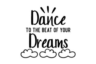 Dance to the Beat of Your Dreams Dance & Cheer Craft Cut File By Creative Fabrica Crafts