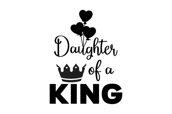 Daughter Of A King Svg Cut File By Creative Fabrica Crafts