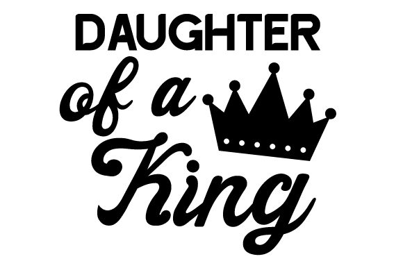 Download Free Daughter Of A King Svg Cut File By Creative Fabrica Crafts for Cricut Explore, Silhouette and other cutting machines.