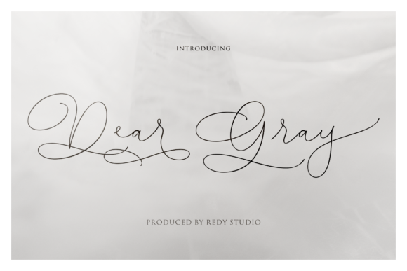 Print on Demand: Dear Gray Script & Handwritten Font By RedyStudio