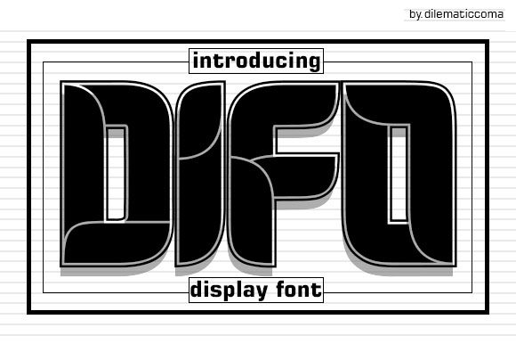 Difo Display Font By dilematiccoma