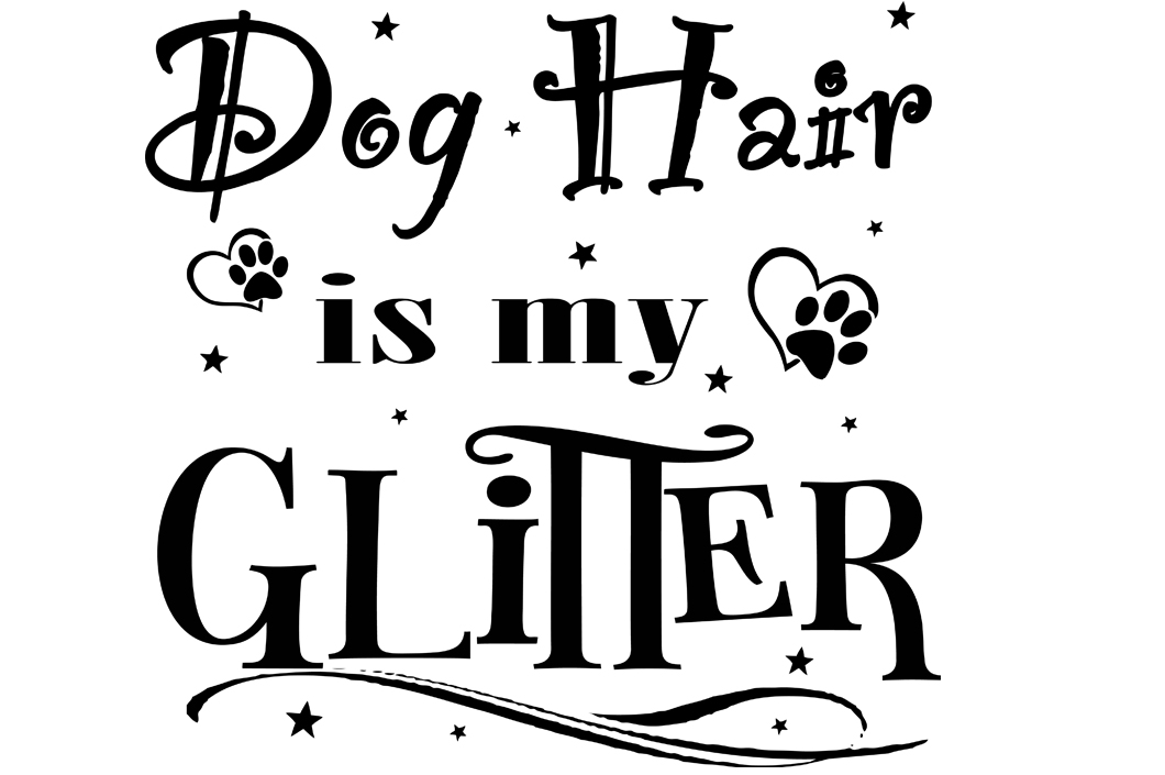 Download Free Dog Hair Is My Glitter Svg Graphic By Valerie Greer Creative for Cricut Explore, Silhouette and other cutting machines.