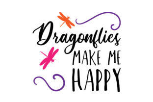 Dragonflies Make Me Happy Craft Design By Creative Fabrica Crafts