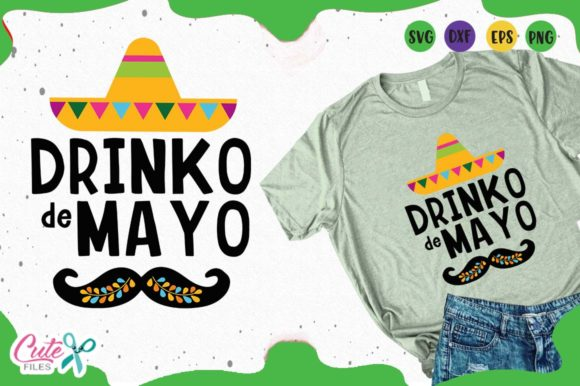 Download Free Drinko De Mayo Graphic By Cute Files Creative Fabrica for Cricut Explore, Silhouette and other cutting machines.