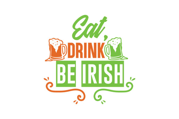 Download Free Eat Drink Be Irish Quote Svg Cut Graphic By Thelucky Creative for Cricut Explore, Silhouette and other cutting machines.