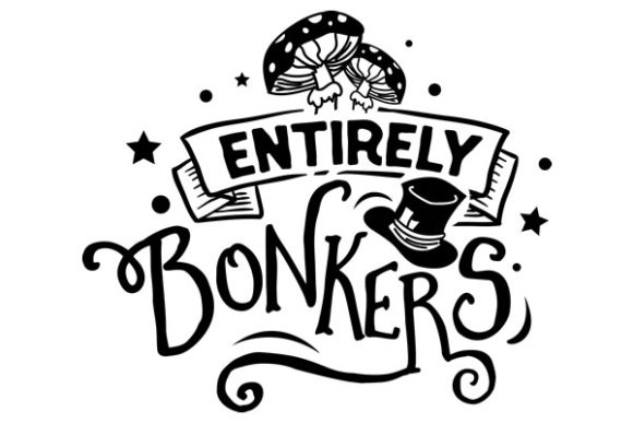 Download Free Entirely Bonkers Svg Cut File By Creative Fabrica Crafts for Cricut Explore, Silhouette and other cutting machines.