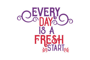 Download Free Every Day Is A Fresh Start Quote Svg Cut Grafico Por Thelucky for Cricut Explore, Silhouette and other cutting machines.