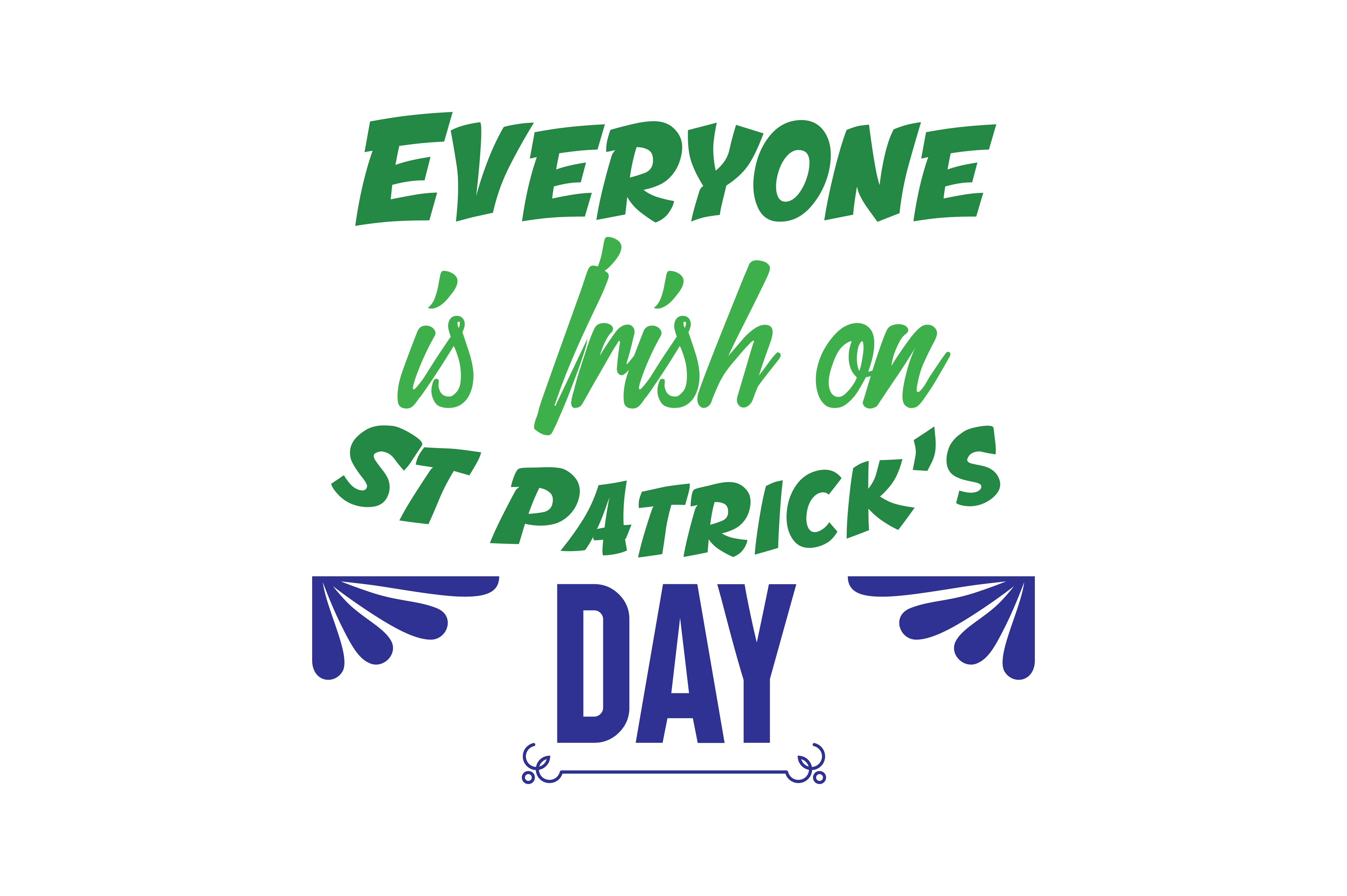 Download Free Everyone Is Irish On St Patrick S Day Quote Svg Cut Graphic By for Cricut Explore, Silhouette and other cutting machines.