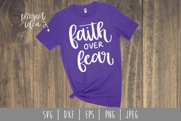 Download Free Faith Over Fear Svg Graphic By Savoringsurprises Creative Fabrica for Cricut Explore, Silhouette and other cutting machines.