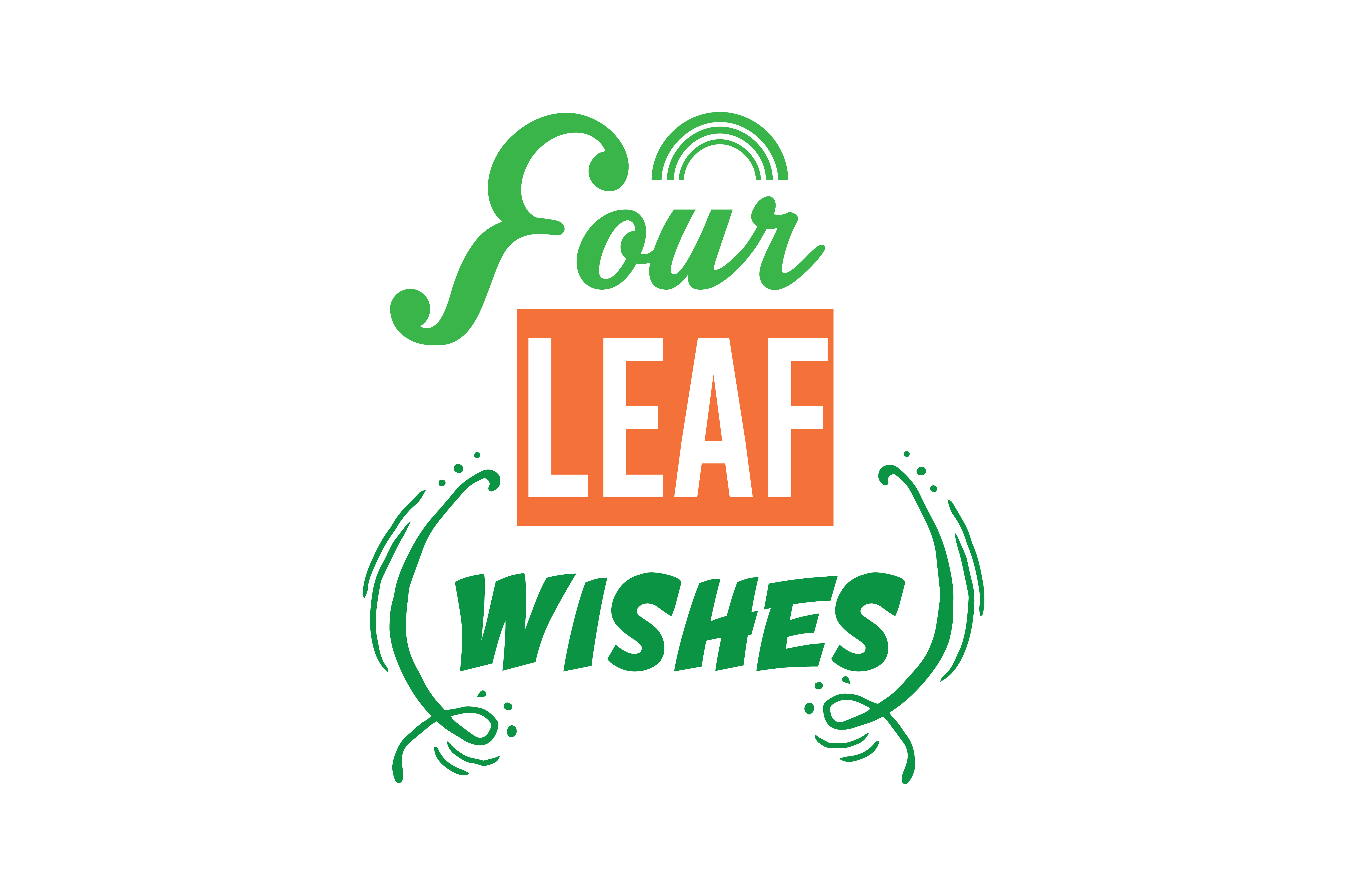 Download Free Four Leaf Wishes Quote Svg Cut Graphic By Thelucky Creative for Cricut Explore, Silhouette and other cutting machines.