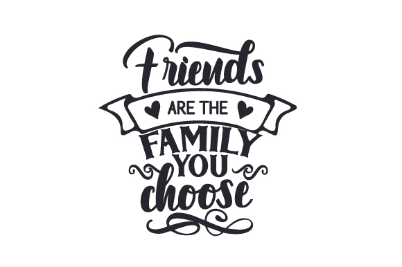 Download Free Friends Are The Family You Choose Svg Cut File By Creative for Cricut Explore, Silhouette and other cutting machines.