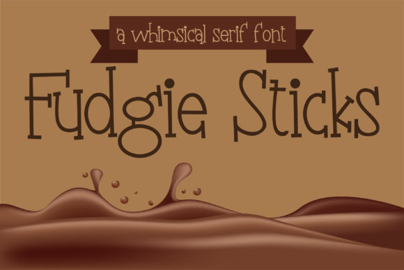 Print on Demand: Fudgie Sticks Serif Font By Illustration Ink - Image 1
