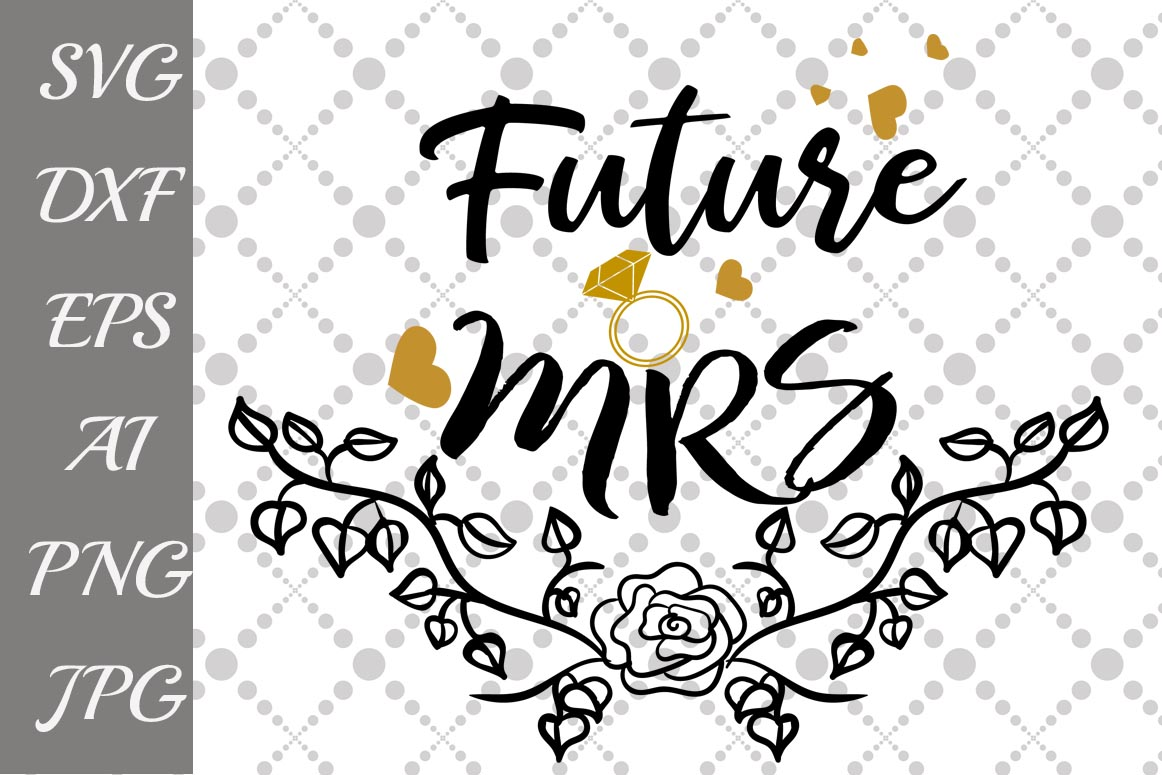 Download Free Future Mrs Graphic By Prettydesignstudio Creative Fabrica for Cricut Explore, Silhouette and other cutting machines.