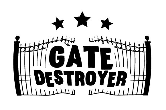 Download Free Gate Destroyer Svg Cut File By Creative Fabrica Crafts for Cricut Explore, Silhouette and other cutting machines.