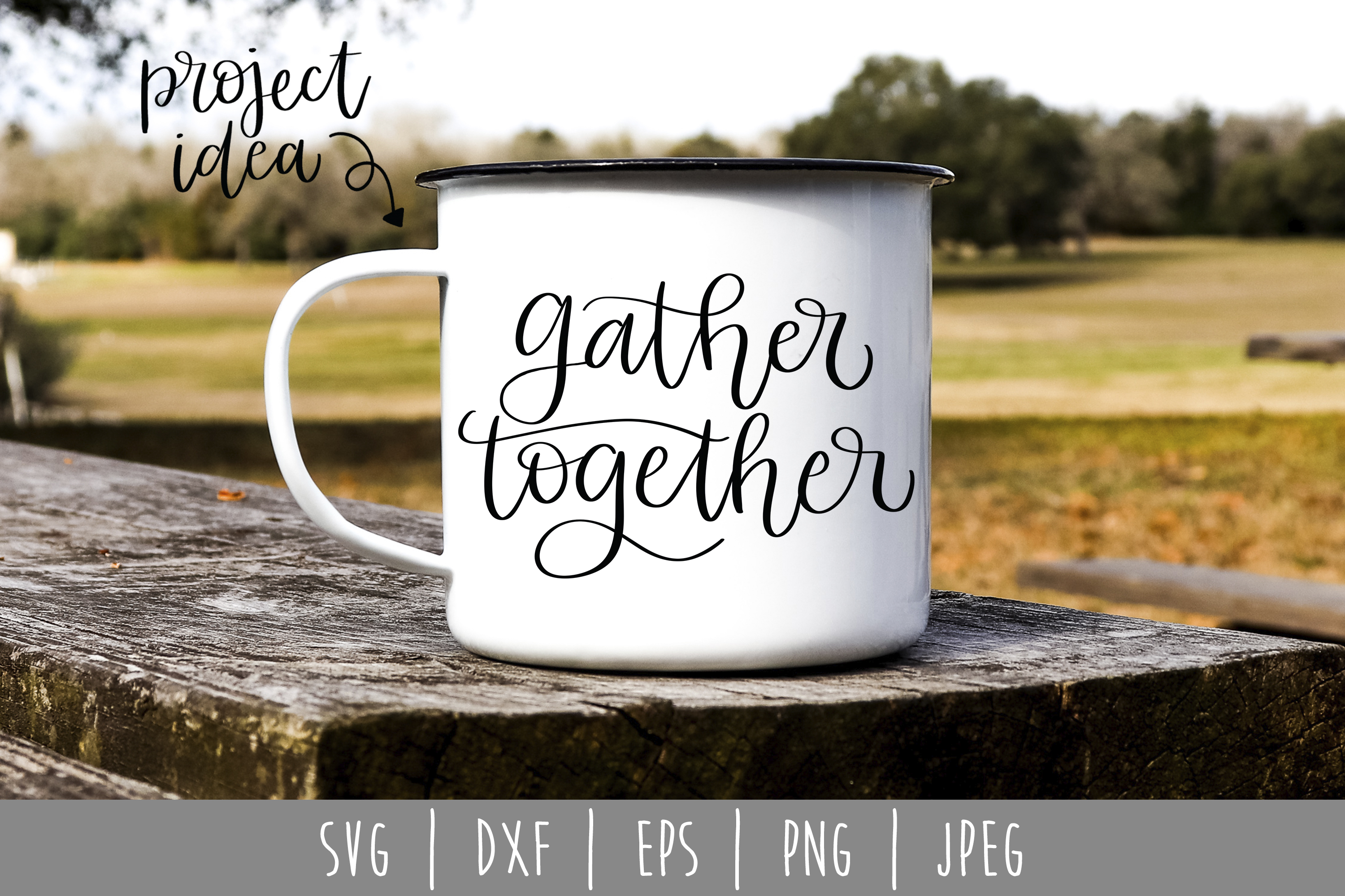 Download Free Gather Together Graphic By Savoringsurprises Creative Fabrica for Cricut Explore, Silhouette and other cutting machines.