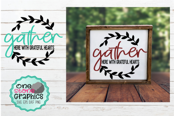 Gather  Graphic Crafts By OneStoneGraphics - Image 1