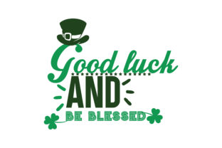 Download Free Good Luck And Be Blessed Quote Svg Cut Graphic By Thelucky for Cricut Explore, Silhouette and other cutting machines.
