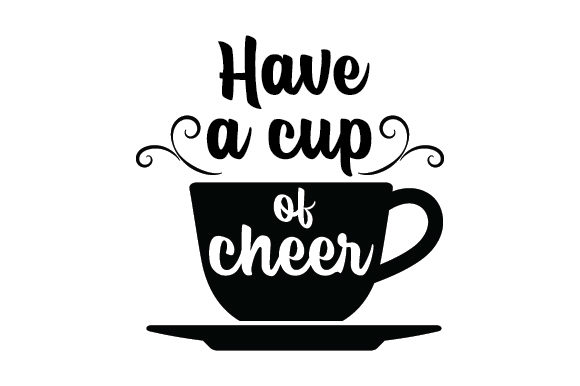 Download Free Have A Cup Of Cheer Svg Cut File By Creative Fabrica Crafts for Cricut Explore, Silhouette and other cutting machines.
