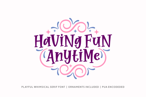 Print on Demand: Having Fun Anytime Script & Handwritten Font By Situjuh