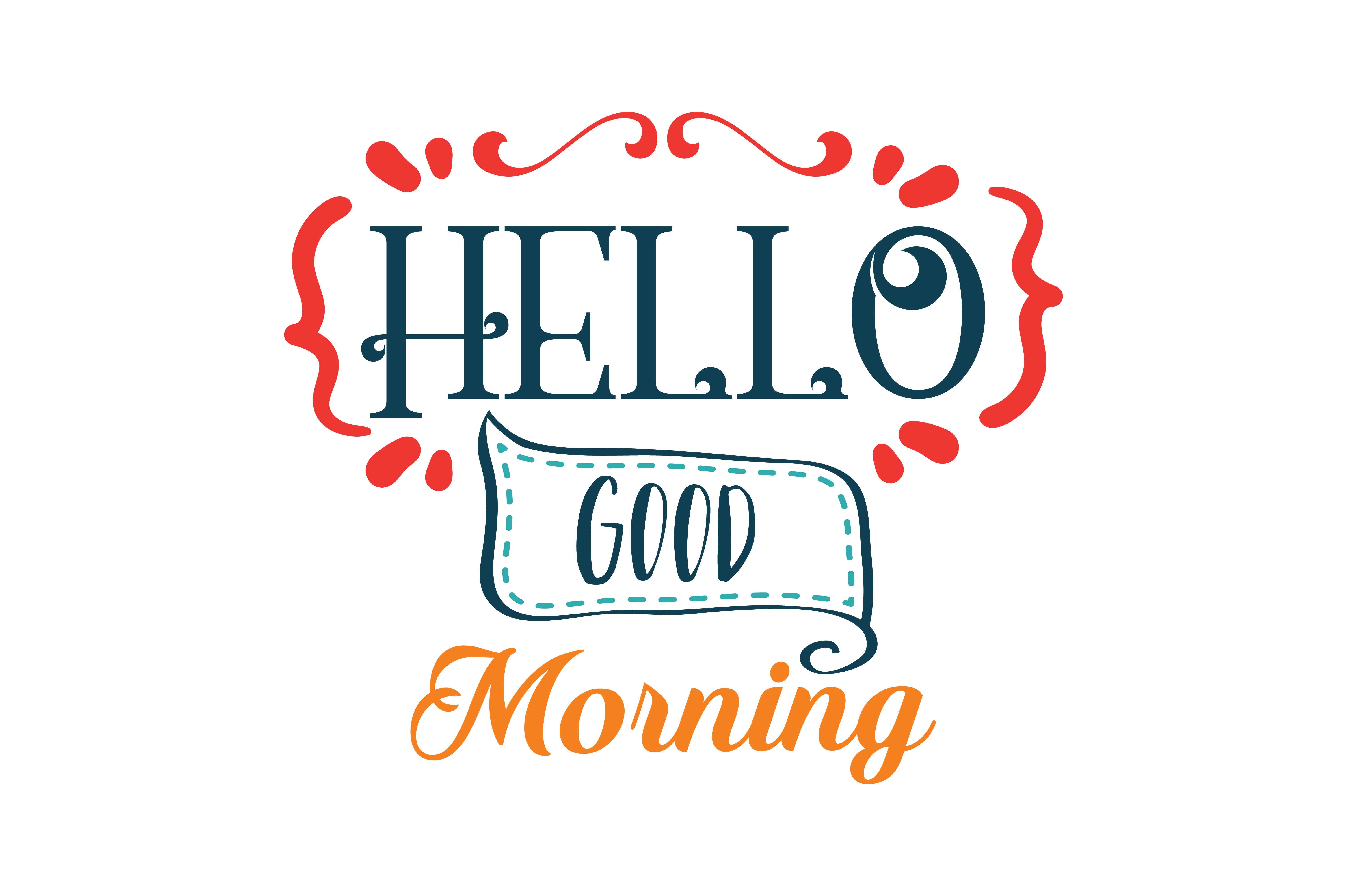 Download Free Hello Good Morning Quote Svg Cut Grafico Por Thelucky Creative for Cricut Explore, Silhouette and other cutting machines.