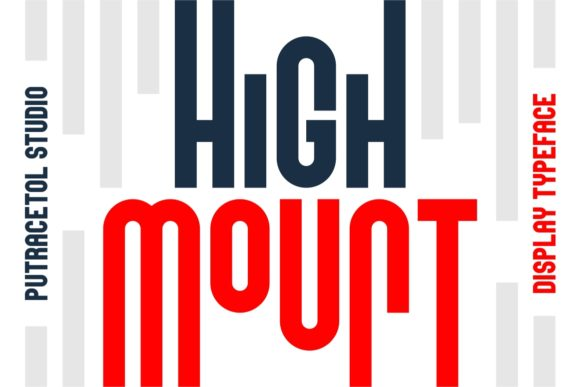 Print on Demand: High Mount Display Font By putracetol